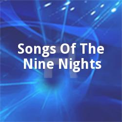 Songs Of The Nine Nights songs