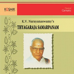Thyagaraja Samarpanam - Vol 2 songs