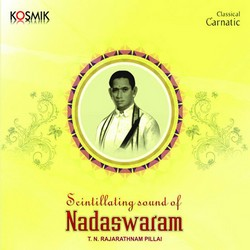 Listen to Ragam Tanam Pallavi  songs from Sound Of Nadaswaram
