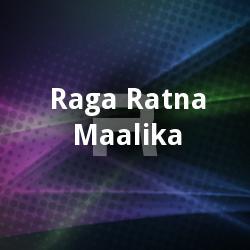 Listen to Sakala Bhuvana Nayaka songs from Raga Ratna Maalika