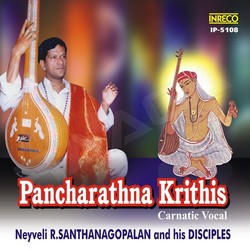 Listen to Jagadanandakaraka  songs from Pancharathna Krithis