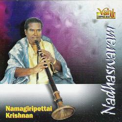 Nadhaswaram - Namagiripettai Krishnan