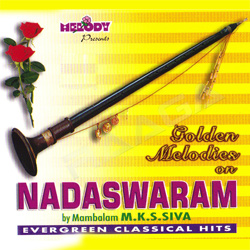 Golden Melodies Of Nadaswaram songs