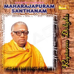 Listen to Eppadi Padinaro songs from Rapturous Delights (Maharajapuram Santhanam)