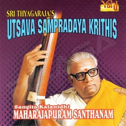 Listen to Poola Panbu songs from Sri Thyagarajas Utsava Sampradaya Krithis