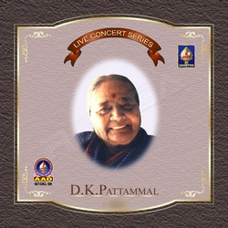Live Concert Series (DK. Pattammal) - Vol 3 songs