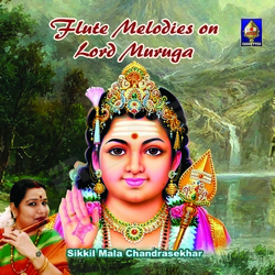 Listen to Muthaithiru  songs from Flute Melodies On Lord Muruga