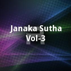 Janaka Sutha - Vol 3 songs