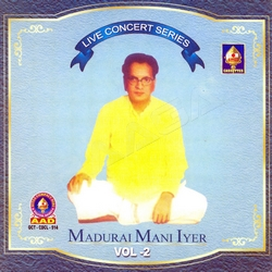 Live Concert Series (Madurai Mani Iyer) - Vol 5 songs