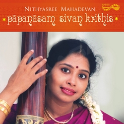 Papanasam Sivan Kritis songs