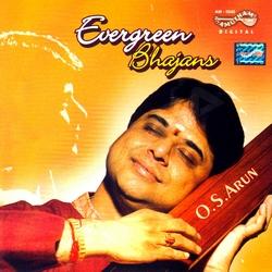 Evergreen Bhajans