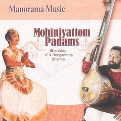 Listen to Senthar Sayaka  songs from Mohiniyattam Padams