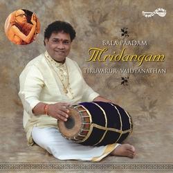 Listen to Misra Chapu (Thisra Jathi Thripuda Talam) songs from Bala Paadam Mridangam - Tiruvarur Vaidyanathan