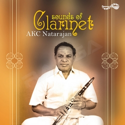 Sounds Of Clarinet - AKC. Natarajan songs