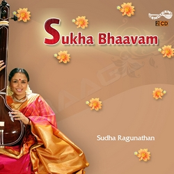 Listen to Chidambaranai songs from Sukha Bhaavam - Vol 2