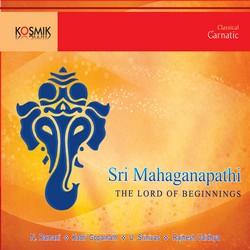 Listen to Sri Mahaganapathi songs from Sri Mahaganapathi