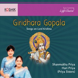 Listen to Kannane En Kanavan songs from Giridhara Gopala