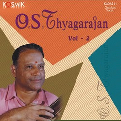 OS. Thyagarajan - Vol 2 songs