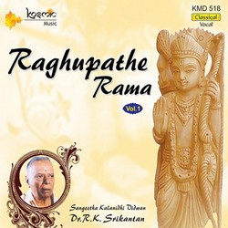 Raghupathe Rama - Part 1 songs