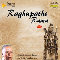 Raghupathe Rama - Part 2 songs