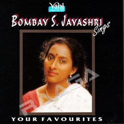 Bombay S. Jayashri (Sings Your Favorites)