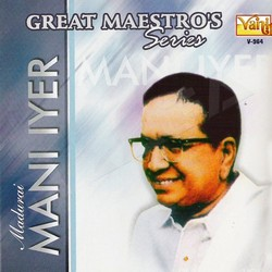Listen to Ini Oru Kanam songs from Great Maestros Series (Madurai Mani Iyer )