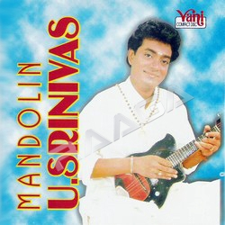 Listen to Kanaga Sapapathikku songs from Mandolin U. Srinivas