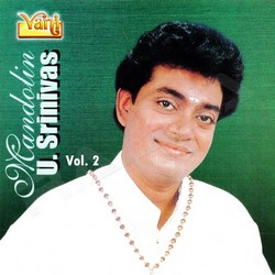 Mandolin U. Srinivas (Vol 2)