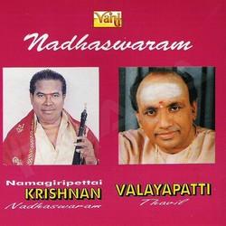 Listen to Mamavasada songs from Nadhaswaram (K. Krishnan - Valayapatti)