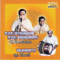Listen to Bantureethi songs from Nadhaswaram - MPN. Sethuraman - MPN. Ponnuswamy (Vol 1)