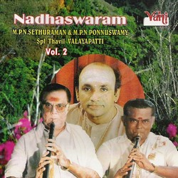 Listen to Seethapathey songs from Nadhaswaram - MPN. Sethuraman - MPN. Ponnuswamy (Vol 2)