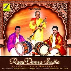Ragu Vamsa Sudha - Carnatic Classic Nadaswaram songs