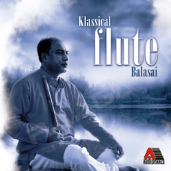 Klassical Flute Balasai songs