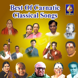 Listen to Baalakanakamaya songs from Best Of Carnatic Classical Songs