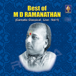 Best Of M D Ramanathan - Vol 1