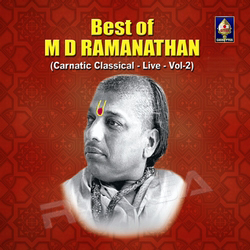 Best Of M D Ramanathan - Vol 2 songs
