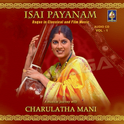 Listen to Raga Amritavarshini - Classical Compositions songs from Isai Payanam - Vol 1