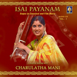 Listen to Raga Reetigowla - Classical Compositions songs from Isai Payanam - Vol 2