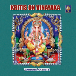 Listen to Moolaadhara songs from Krithis On Vinaayaka