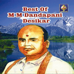Listen to Kaadimodi songs from M M Dandapani Desikar - Vocal