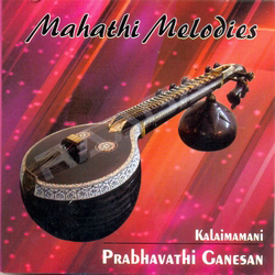 Listen to Karpagavalli  songs from Mahathi Melodies
