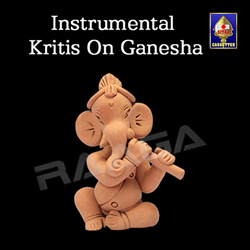 Popular Instrumental Kritis On Ganesha