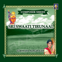 Sri Swaati Thirunaal songs