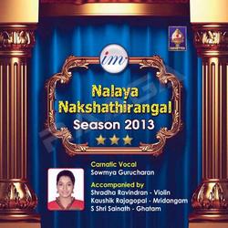Nalaya Nakshathirangal (Season 2013) - Sowmya Gurucharan songs
