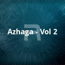Listen to Andarama Soundariyam songs from Azhaga - Vol 2