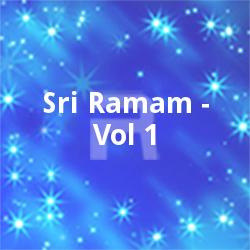 Listen to Ramachandram songs from Sri Ramam - Vol 1
