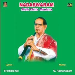 Nadaswaram - Shek China Moulana songs
