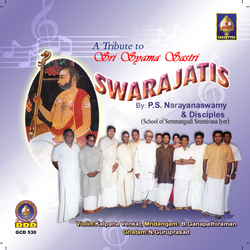 A Tribute To Sri Syaamaa Shastri Swarajatis songs