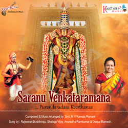 Listen to Saranu Venkataramana songs from Saranu Venkataramana (Purandaradasa Keerthanas)