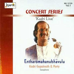 Entharomahanubhavulu Concert Series - Vol 1 (Live) songs
